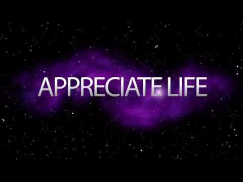 Appreciate Life Documentary